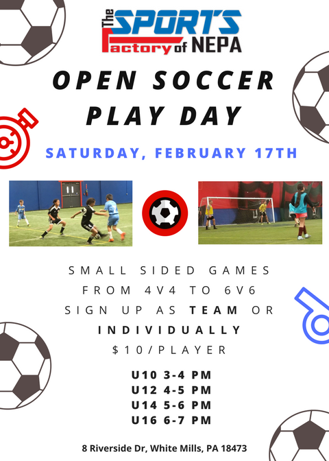 Open Soccer Play Days @ The Sports Factory of NEPA