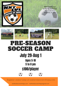 Next Level Soccer Pre-Season Camp @ The Sports Factory of NEPA